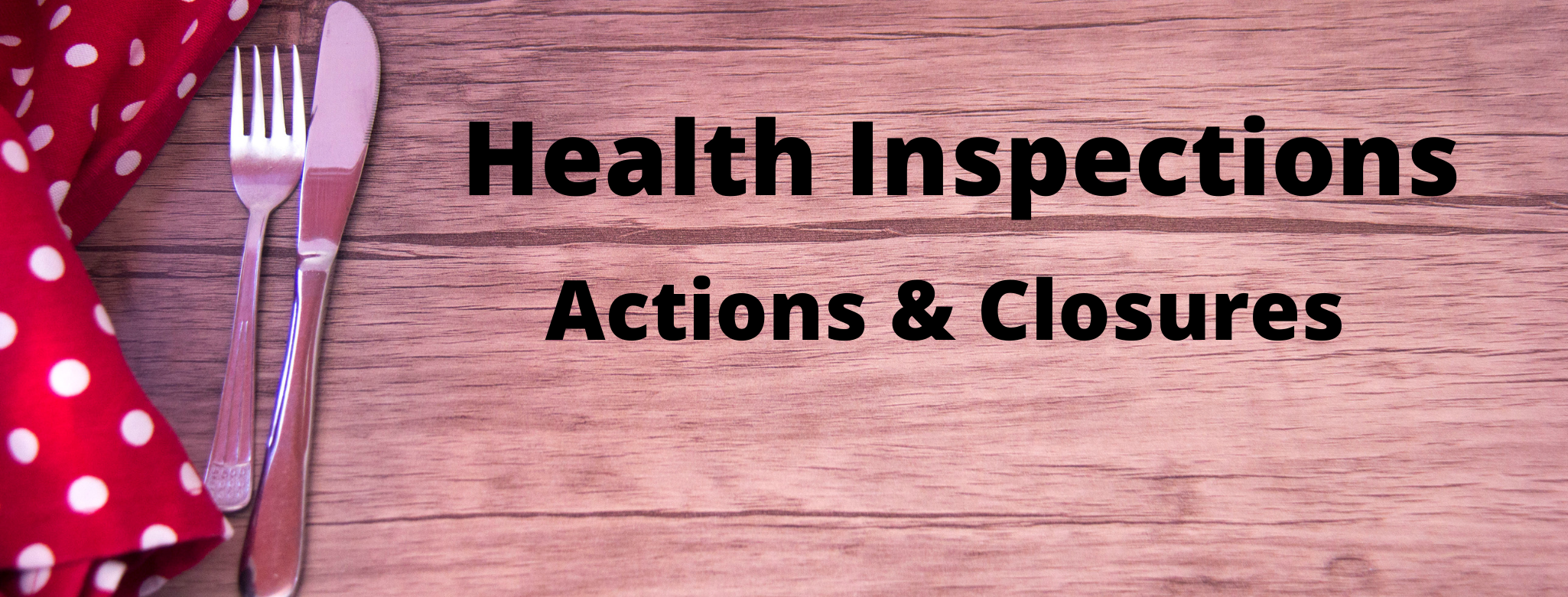 Health Inspections